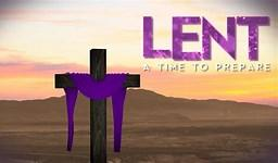 Lent Begins February 26 - Ash Wednesday  -Use This Time to Prepare